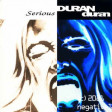 duran duran - serious (doesnt have to be)