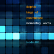Momentary Words (Delphic vs Kings of Convenience)