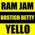 Bostich Betty (Ram Jam vs Yello)