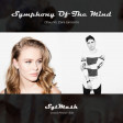 Symphony of the Mind(3Lau Vs Zara Larsson)