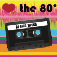 I Love The 80's - Dj Kidd Sysko