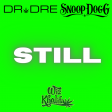 Dr Dre ft. Soop Dogg & Wiz Khalifa - Still (Delarge Mashup) DL link in description