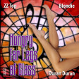 Duran Duran vs ZZ Top vs Blondie - Hungry For Legs of Glass