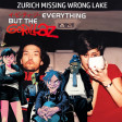 Everything But The Gorillaz - Zurich Missing Wrong Lake