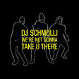 DJ Schmolli - We're Not Gonna Take Ü There (Acapella Intro) [2017]