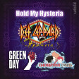 Hold My Hysteria - Def Leppard vs. Thompson Twins vs. Green Day