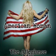 The Guess Who - American Woman (The Allegiance Mix)
