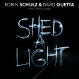 Robin Schulz ft David Guetta - Shed a light (Bastard Batucada Jogaluz Remix)