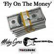 'Fly On The Money' - Dire Straits Vs. Miley Cyrus  [produced by Voicedude]
