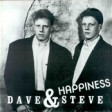 Dave & Steve( happiness)