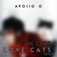 The Cure Love Cats Apollo Zero Remix