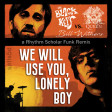 We Will Use You, Lonely Boy (Bill Withers vs. The Black Keys vs. Queen)