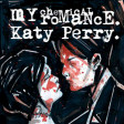 """Helena That Got Away"" (Katy Perry vs. My Chemical Romance)"