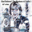 DJ Useo - Glad Believer ( The Monkees vs Traffic )