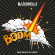 DJ Schmolli - Back With A Boom [2016]