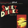 Dawn Penn vs. UNKLE feat. Richard Ashcroft - You Don't Love Me (Lonely Soul) (Sweet Drinkz Mash Up)