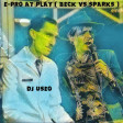 DJ Useo - E-Pro At Play ( Beck vs Sparks )
