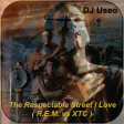 DJ Useo - The Respectable Street I Love ( R.E.M. vs XTC )