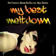 My Best Meltdown (Steve Taylor vs. Machine Gun Kelly feat. Hailee Steinfeld)
