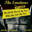 The Emotions vs The Weeknd - Best of My Love When You feel My Face v5