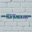 Lash Out In The Way Of Control (Gossip / Alice Merton)