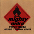 Sympathy together (Sinclair / Massive Attack) (2008)
