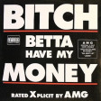 Bitch better have my Money - AMG (Dj Holsh Rework Extended)