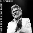 DJ Schmolli - Take A Bow To Kenny Rogers [2020]