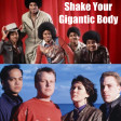 Shake Your Gigantic Body Down to the Ground (Pixies, The Jacksons)
