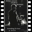 George Michael vs Nicolas Peyrac - Something To Save In L.A. (2020)