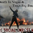 Death In Vegas & Tears For Fears - The Social Unrest Mix