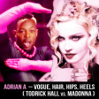 Adrian A - Vogue, Hair, Hips, Heels (Todrick Hall vs. Madonna)