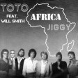 Toto feat. Will Smith - Africa Jiggy