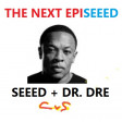 The Next EpiSEEED (CVS ' Frontpage'  Mashup) - Seeed + Dr Dre