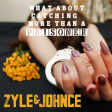 Zyle & Johnce - What About Catching More Than A Prisoner