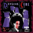 Depeche Mode & The Cure - Burn in my shoes