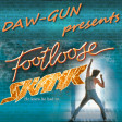 DAW-GUN - Footloose Skank (Fatboy Slim vs. Kenny Loggins)