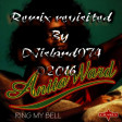;-)Ring My Bell;-)Remix revisited By DJisland974