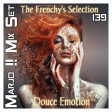 Marjo !! Mix Set - The Frenchy's Selection Douce Emotion VOL 139