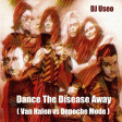 DJ Useo - Dance The Disease Away ( Van Halen vs Depeche Mode )