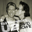 U2 & David Bowie - With Or Without Heroes
