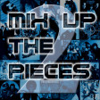 Mix Up The Pieces Volume 2 (various artists)