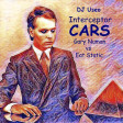 DJ Useo - Interceptor Cars ( Gary Numan vs Eat Static )