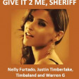 Give It To Me, Sheriff (CVS 'Frontpage' Mashup) - Nelly Furtado + Warren G