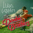 """7 Years Runnin"" (The Doobie Brothers vs. Lukas Graham)"