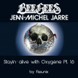 Stayin' Alive with Oxygen (Jean Michel Jarre VS Bee Gees) (2016)