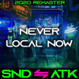 Sound_Attack - Never Local Now (Twenty One Pilots ⇋ Halsey) [2020 Remaster]