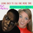 CVS - Going Back to Cali One More Time (Biggie + Britney Spears) v3 UPDATE