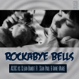Rockabye Bells (AC/DC vs Clean Bandit ft. Sean Paul and Anne-Marie)