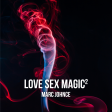 Marc Johnce - Love Sex Magic²